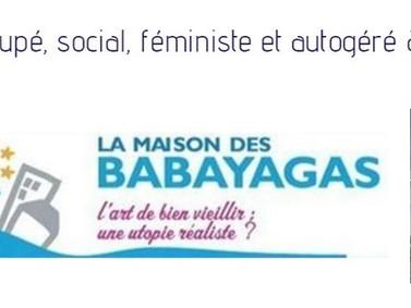 Les soixante-huitards veulent aussi révolutionner leur vieillesse.La Maison des BABAYAGAS,França.