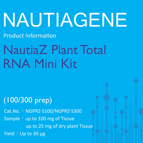 NautiaZ Plant Total RNA Mini Kit 操作手冊