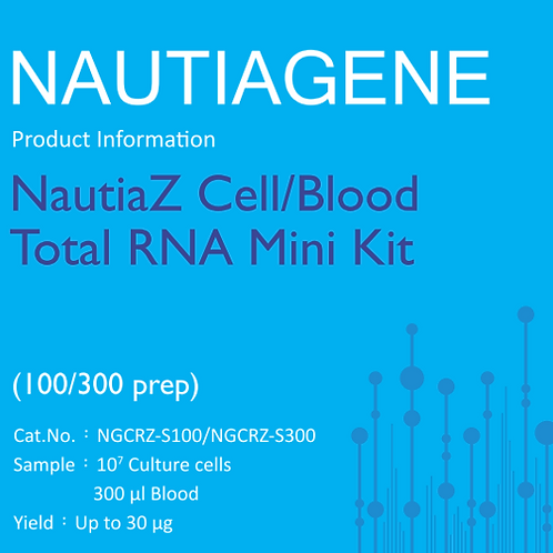 NautiaZ Cell/Blood Total RNA Mini Kit 操作手冊