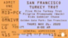ticketstub20-SFturkeytrot.jpg