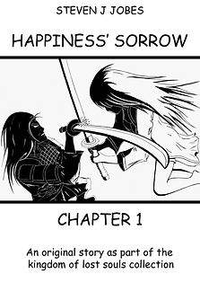Kingdom of Lost Souls Story Happiness' Sorrow Chapter 1 by Steven J Jobes Cover page. Free to read.