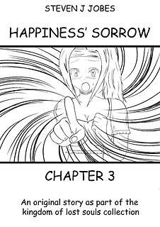 Kingdom of Lost Souls Story Happiness' Sorrow Chapter 3 by Steven J Jobes Cover page. Free to read.