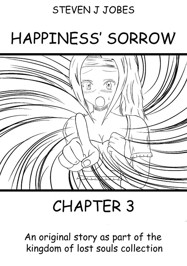 Happiness' Sorrow by Steven J Jobes Chap