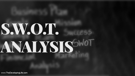 What is a S.W.O.T. analysis- and why should it be important to your small business?