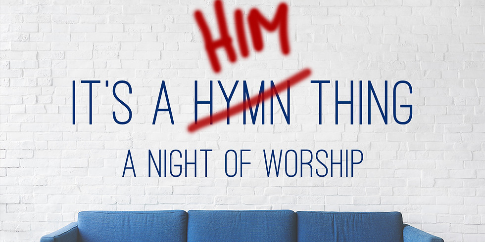 It's a HIM Thing: Special Night of Worship