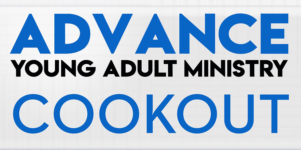 Cookout - Advance Young Adults