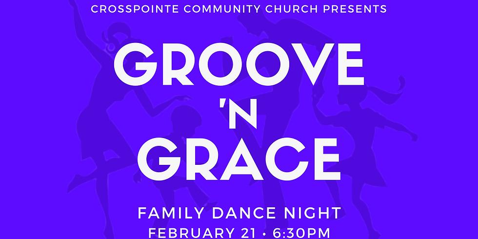 Groove 'N Grace Family Dance Night