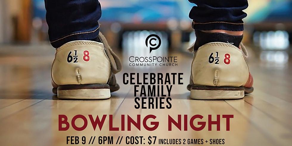 Celebrate Family Bowling Night