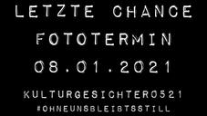 LETZTE CHANCE - FOTOTERMIN FÜR KULTURGESICHTER 08.01.2021