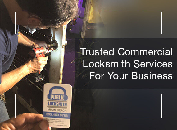 Reputed Locksmiths in Miami For Your Business Security
