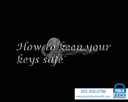 How to Keep Your Keys Safe?