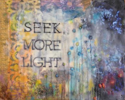 Seek More Light