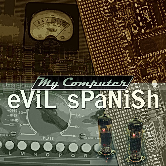 My Computer, Evil Spanish, Original Artwork
