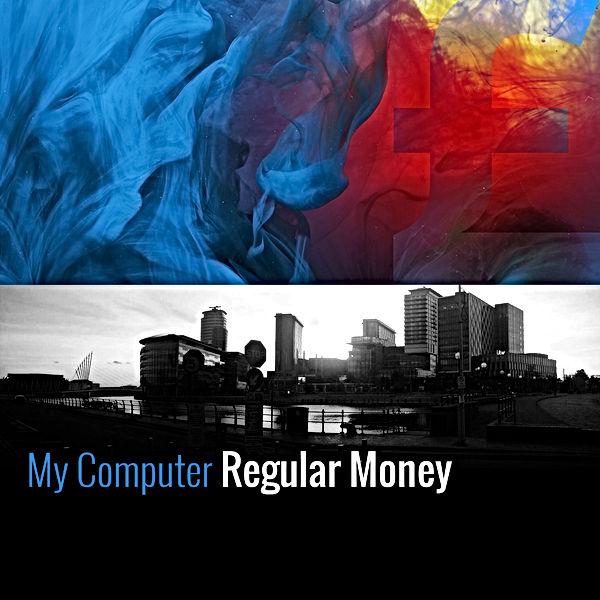 My Computer, Regular Money, Original Artwork