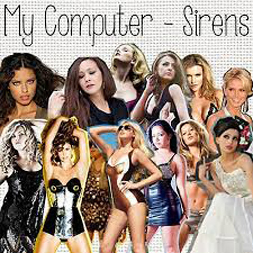 My Computer - Sirens