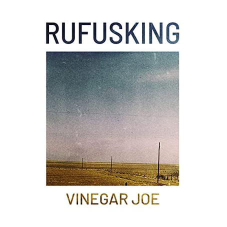 """Vinegar Joe"" by Rufusking"