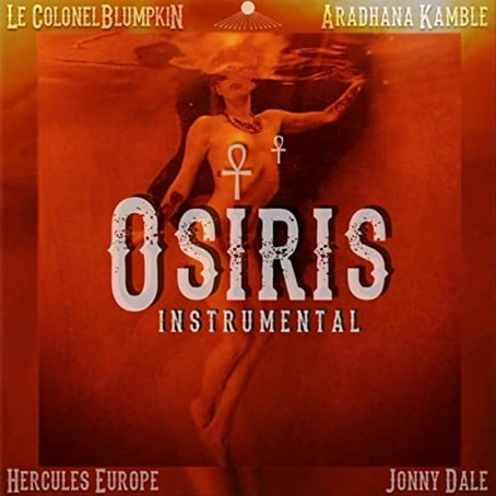 """Osiris"" by Le Colonelblumpkin, Aradhana Kamble, Hercules Europe and Jonny Dale"