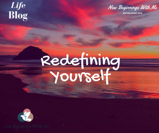 Redefining Yourself