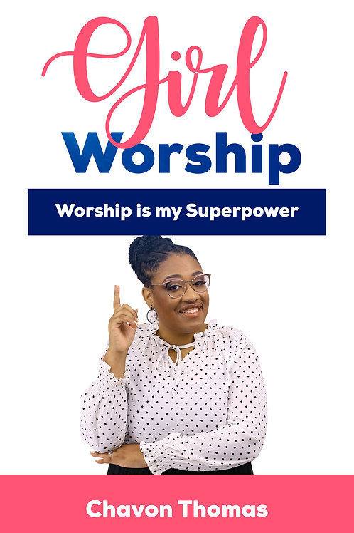 E-Book- Worship is My Superpower