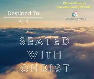 Destined to Win: Seated With Christ