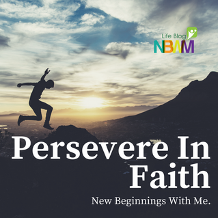 Persevere in Faith