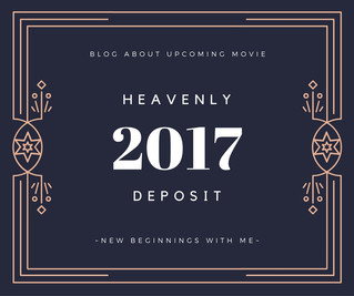 Blog: 2017 Movie- Heavenly Deposit