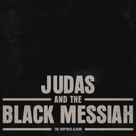 Stream 'Judas and the Black Messiah: The Inspired Album' ft. Nipsey Hussle, Jay Z, Lil Durk, & more
