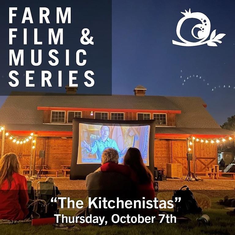 Farm Film & Music Series: The Kitchenistas