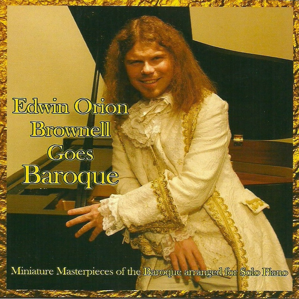 Edwin Orion Brownell Goes Baroque.jpeg