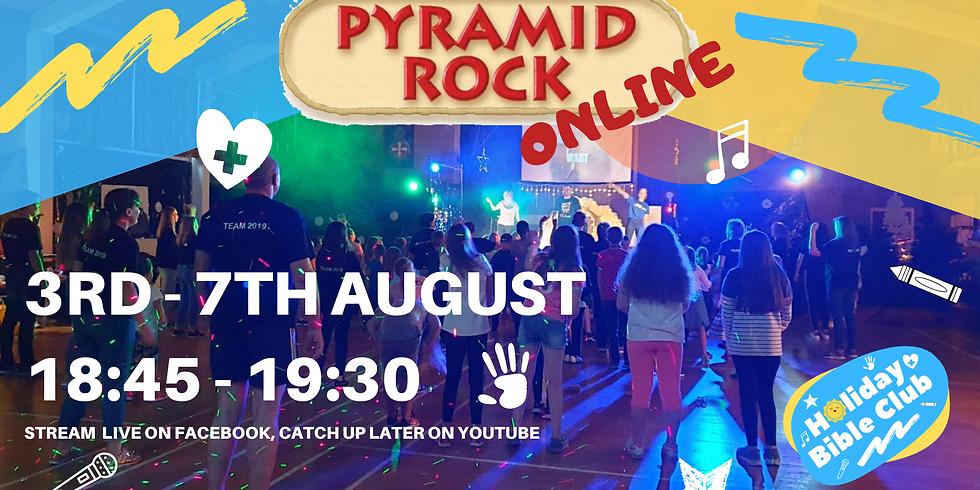 Pyramid Rock - ONLINE Holiday Bible Week 2020