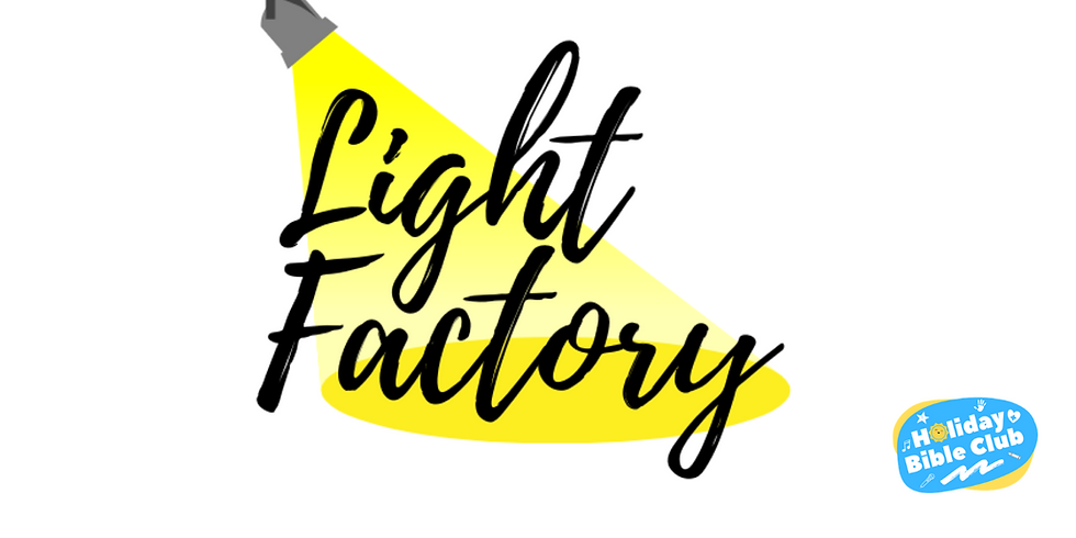 "Holiday Bible Club 2021 ""Light Factory"""