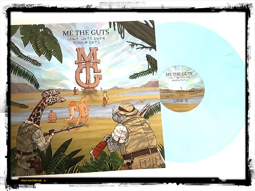 Me The Guts - Spilt Guts Over Rough Cuts BLUE VINYL
