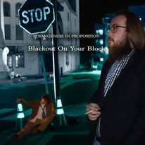 Strangeness In Proportion - Blackout On Your Block (Single)