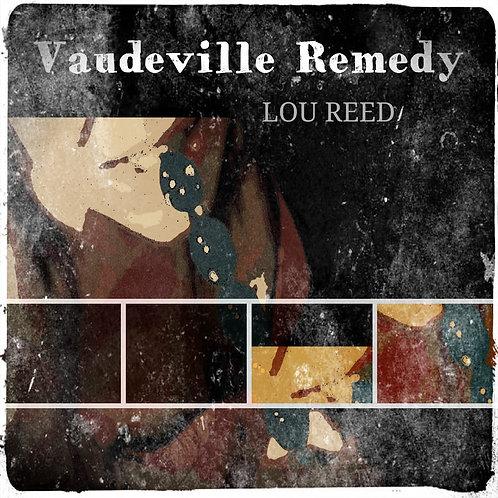 Vaudeville Remedy - Lou Reed (MP3 Single)