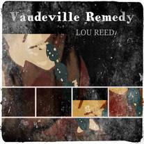 Vaudeville Remedy - Lou Reed (Single)
