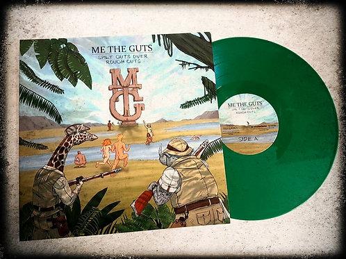 Me The Guts - Spilt Guts Over Rough Cuts GREEN VINYL