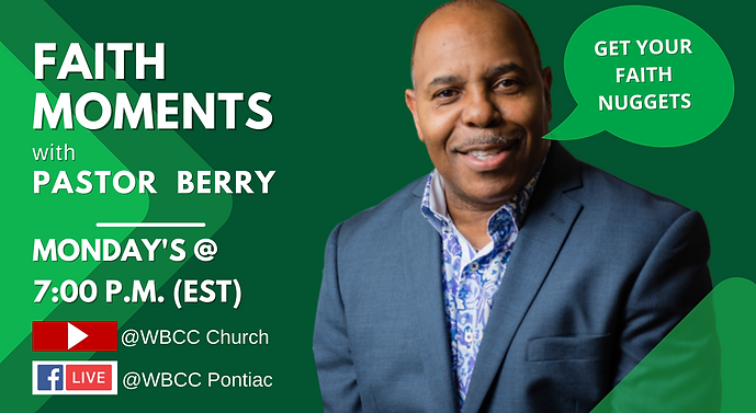 FAITH MOMENTS with Pastor Berry (1).png
