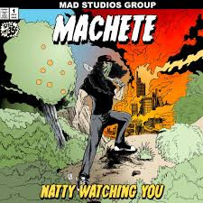 NATTY WATCHING YOU EP – MACHETE SOUND