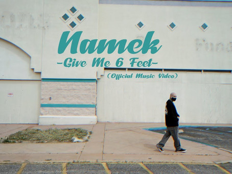 GIVE ME 6 FEET (Official Video) - NAMEK