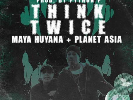 THINK TWICE (MUSIC VIDEO) - MAYA HUYANA / PLANET ASIA