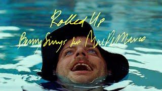 ROLLED UP (Music Video) – BENNY SINGS / MAC DEMARCO