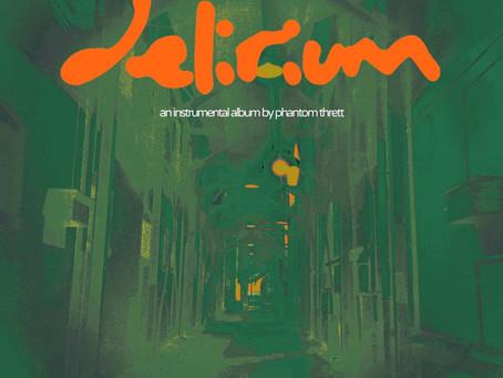 "Beat Tape to Peep: ""Delirium"" from Phantom Thrett"