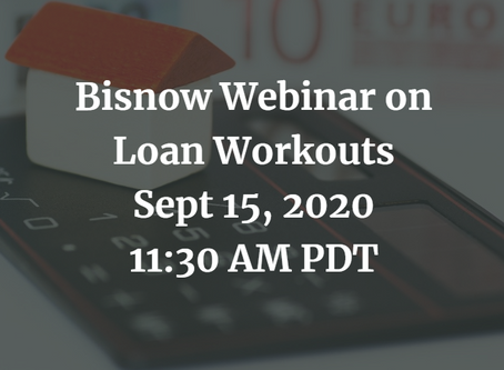 [Webinar]  Sept 15 Bisnow Webinar on Loan Workouts
