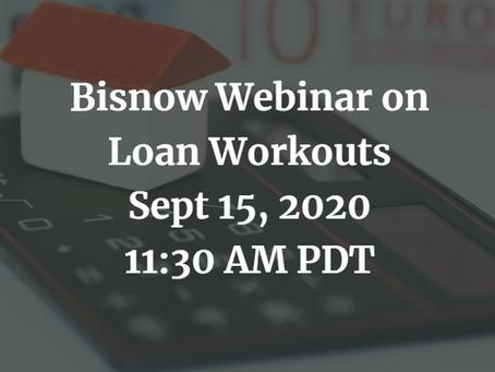 [Webinar]  Sept 15 Bisnow Webinar on Loan Workouts