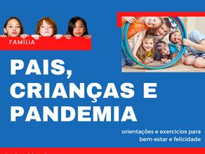 Pais, crianças e a pandemia. orientações e exercícios para o bem-estar e a felicidade