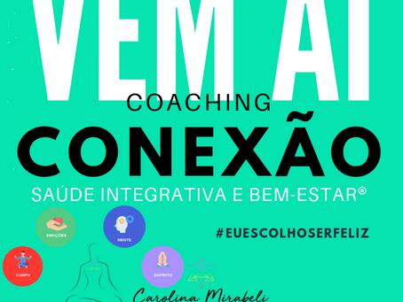 Coaching Conexão Saúde Integrativa e Bem-Estar