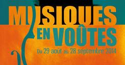 Festival Musiques en Voûtes 2014