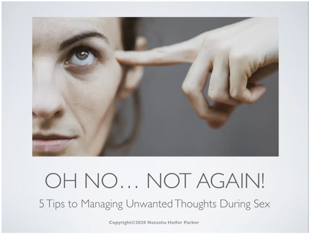 5 Tips to Managing Unwanted Thoughts During Sex