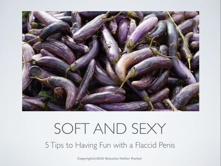 5 Tips to Having Fun with a Flaccid Penis