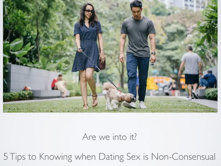 5 Tips to Knowing when Dating Sex is Non-Consensual